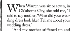 When Warren was six or seven, in Okhlahoma City, she told me…